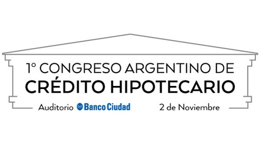 1° Congreso Argentino de Crédito Hipotecario